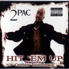 2pac - Hit 'Em Up